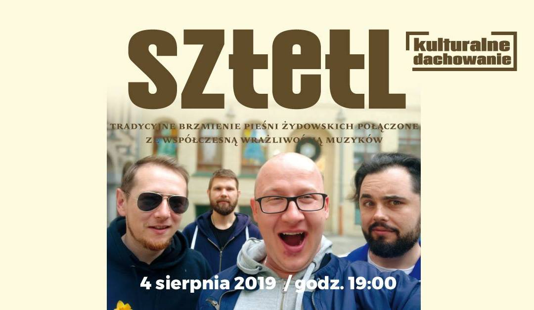 2019-08-04: Kulturalne Dachowanie: Sztetl