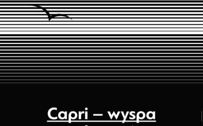2020-02-26 do 28: Capri – wyspa uciekinierów
