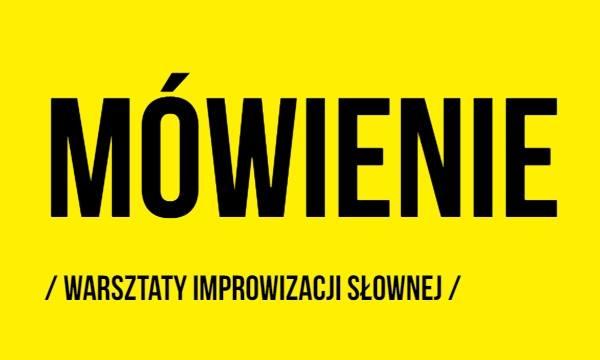 2019-12-19: Mówienie / warsztaty improwizacji słownej