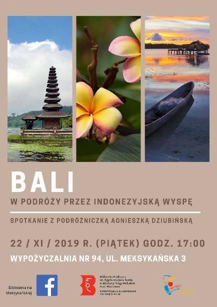 2019-11-22: Bali. Spotkanie z podróżniczką Agnieszką Dziubińską