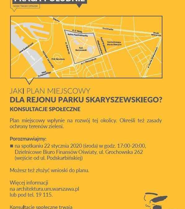 2020-01-22: Konsultacje społeczne – Jaki plan miejscowy dla rejonu Parku Skaryszewskiego?
