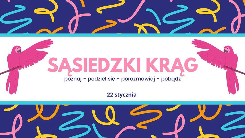 2020-02-01: Sąsiedzki Krąg / Neighbours Circle – zmiana terminu