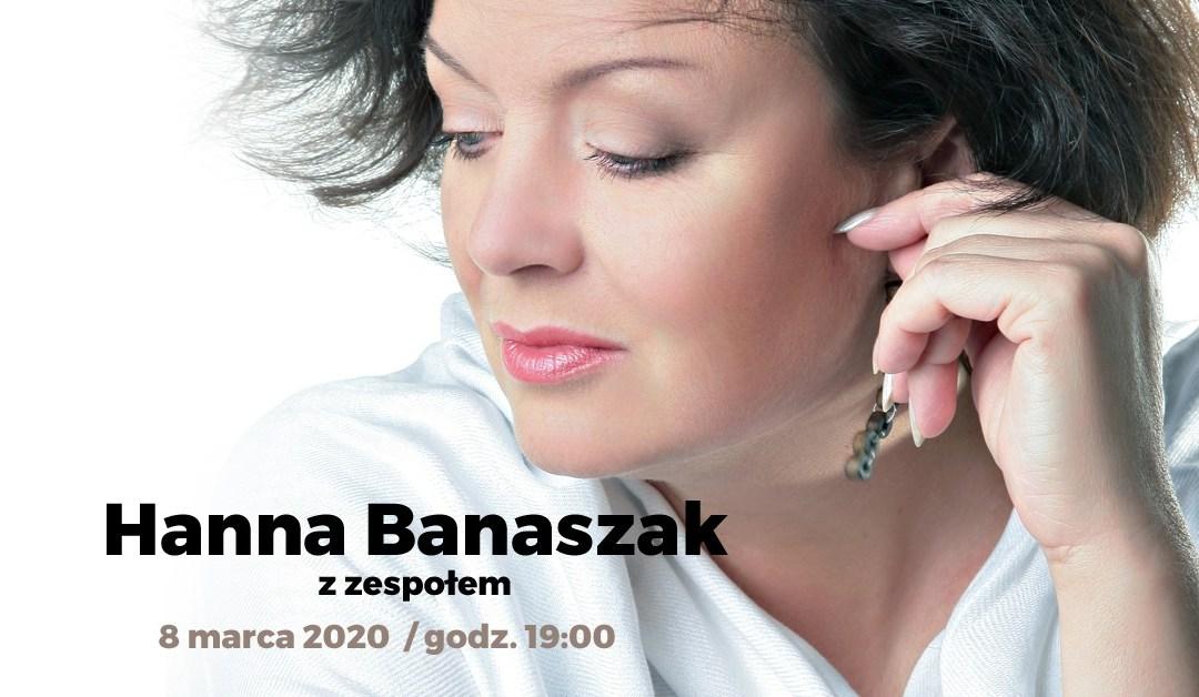2020-03-08: Hanna Banaszak z zespołem