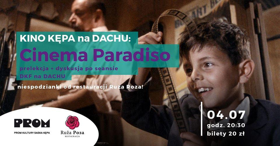 2020-07-04: Kino Kępa na dachu: Cinema Paradiso/Kulturalne dachowanie