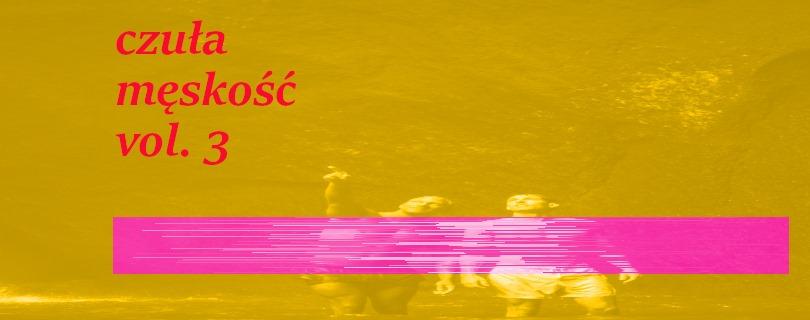 2020-06-28: Czuła męskość /// 3 /// warsztaty online