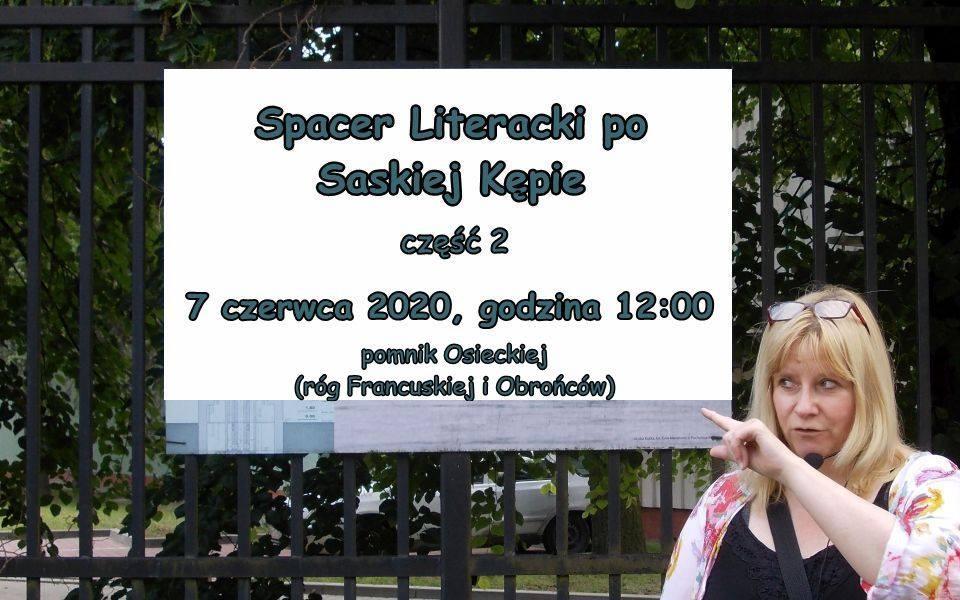 2020-06-07: Spacer Literacki po Saskiej Kępie – część 2