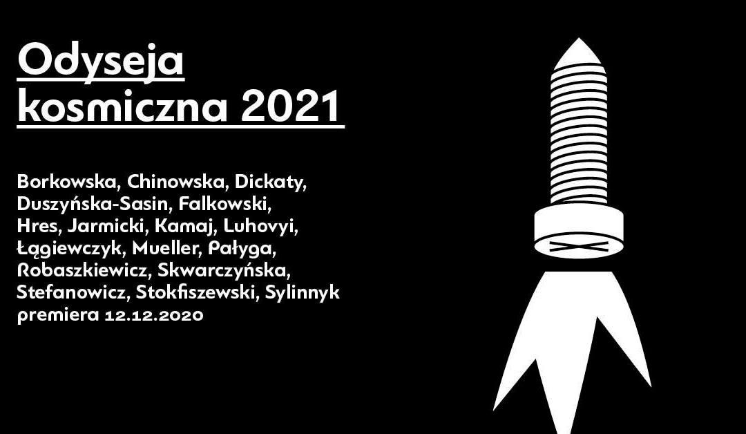2020-12-20: Odyseja kosmiczna 2021 — premiera na VOD