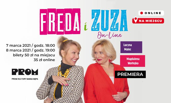 "2021-03-08:  Teatr Kępa: ""Freda i Zuza On-Line"" – PREMIERA"