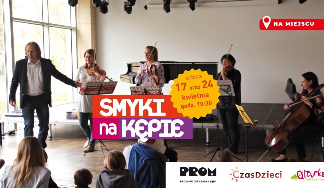 2021-04-24:  Smyki na Kępie