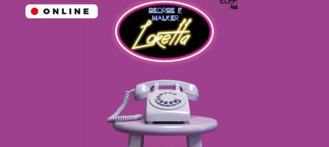 2021-05-15:  Teatr Kępa: Loretta
