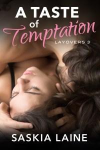 A Taste of Temptation (Layovers #3)