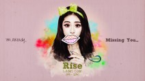 Missing You Rise