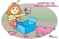 Semana das crianças e políticas.