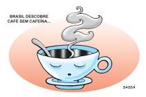 Café sem cafeína.