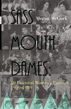 Sass Mouth Dames: Essential 1929-1939