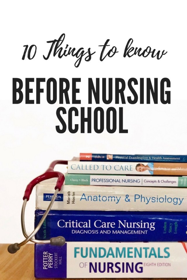 10 Things to know before starting nursing school