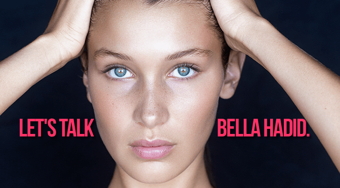 let's talk bella hadid feature