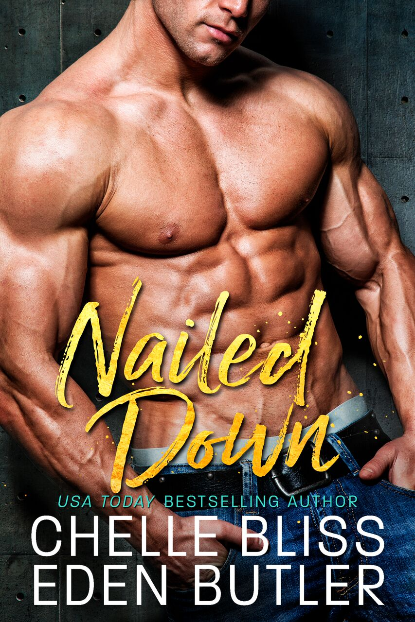 REVIEW: Nailed Down by Chelle Bliss & Eden Butler