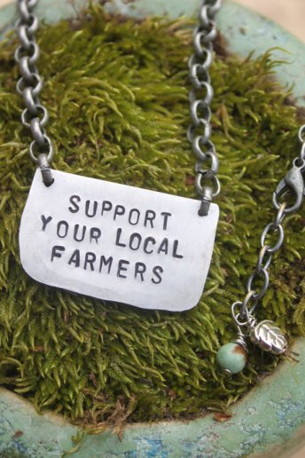 Support local farmers metal stamped necklace by RootedAwakening