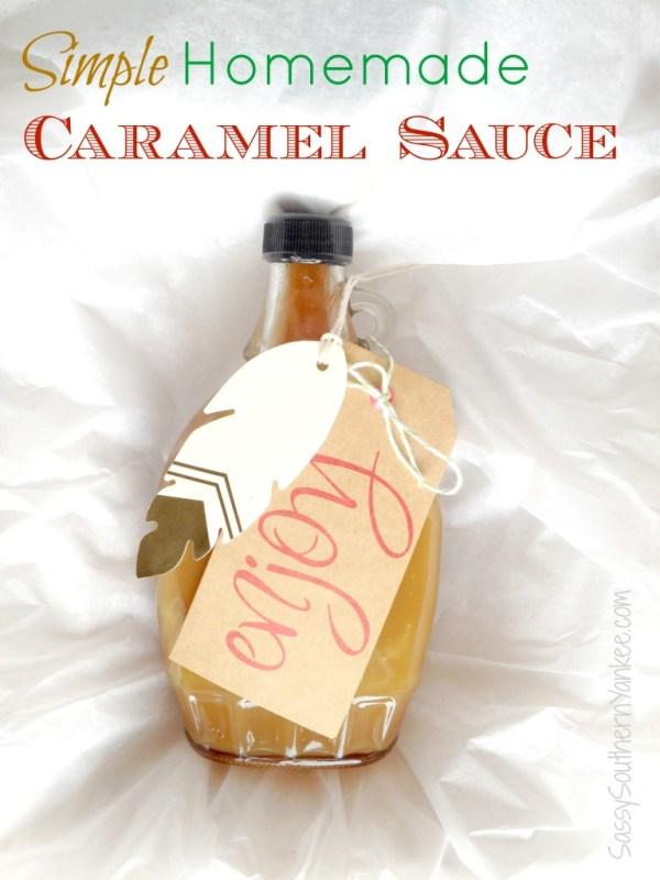 Simple Homemade Caramel Sauce Gift