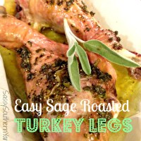 Easy Sage Roasted Turkey Legs