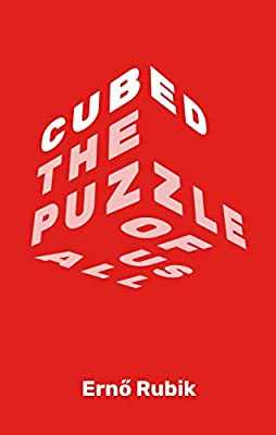 Cubed - Book by Erno Rubik