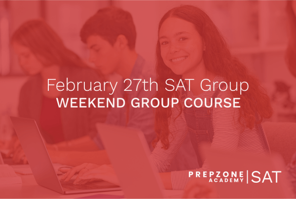 SAT Weekend Group Course Schedule - February 27th, 2021