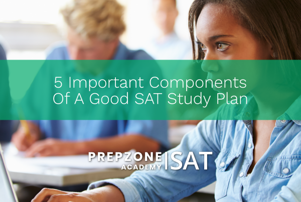 5 Important Components of a Good SAT Study Plan