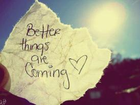 betterthingsarecoming