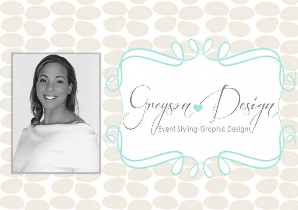 Greyson Design - Event Styling - Graphic Design