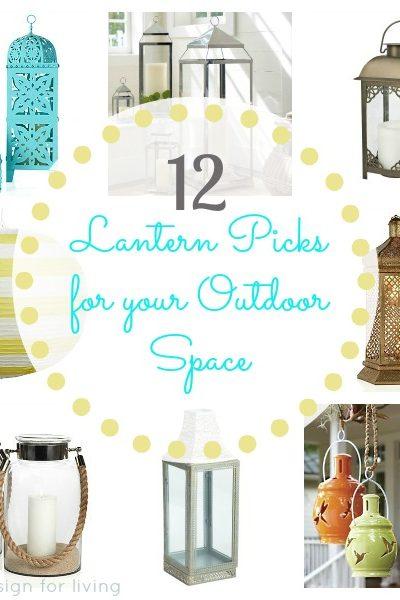 Outdoor Lanterns - 12 Lantern Picks for Your Outdoor Space - Satori Design for Living