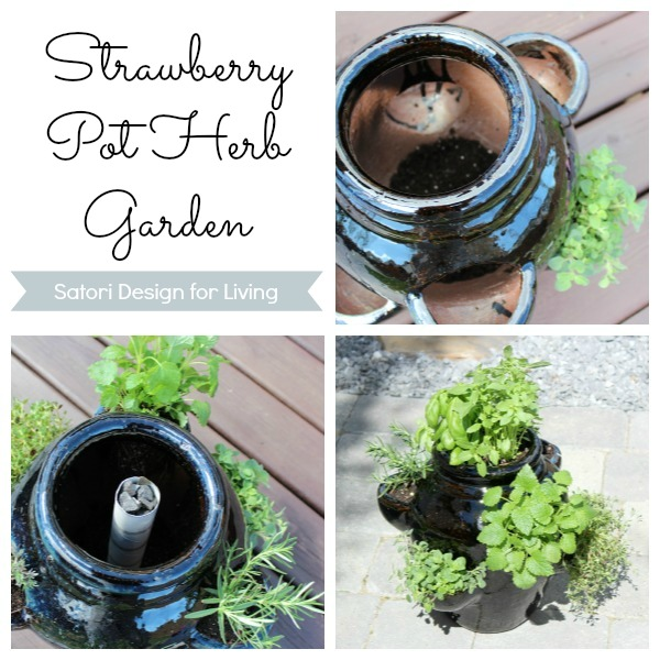 How to Plant a Strawberry Pot Herb Garden - Satori Design for Living