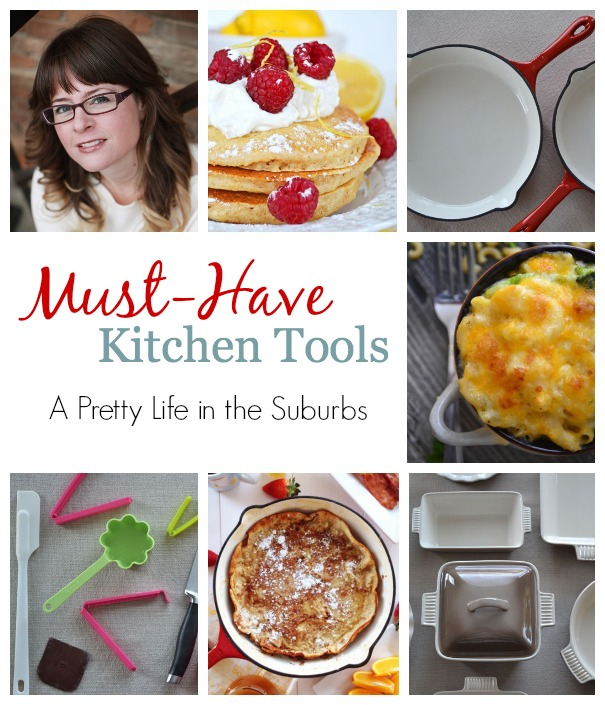 Must-Have Kitchen Tools - A Pretty Life in the Suburbs