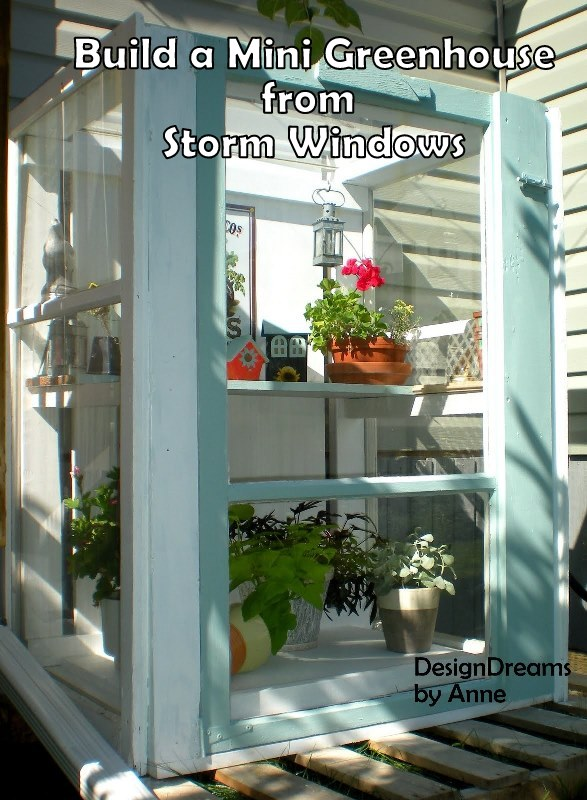 Garden Upcycling Project - Build a Mini Greenhouse from Storm Windows