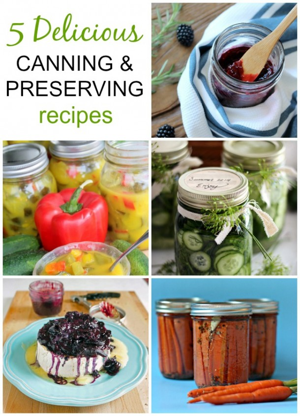5 Delicious Canning and Preserving Recipes