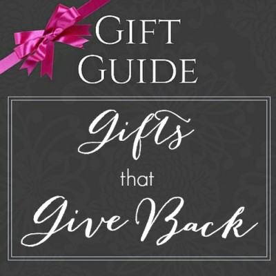 Gifts that Give Back Shopping Guide