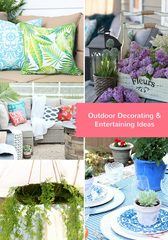 Outdoor Decorating and Entertaining Ideas for the Outdoor Extravaganza