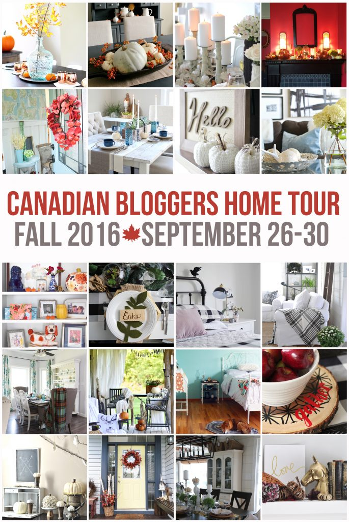 Collage of 2016 Canadian Bloggers Fall Home Tour