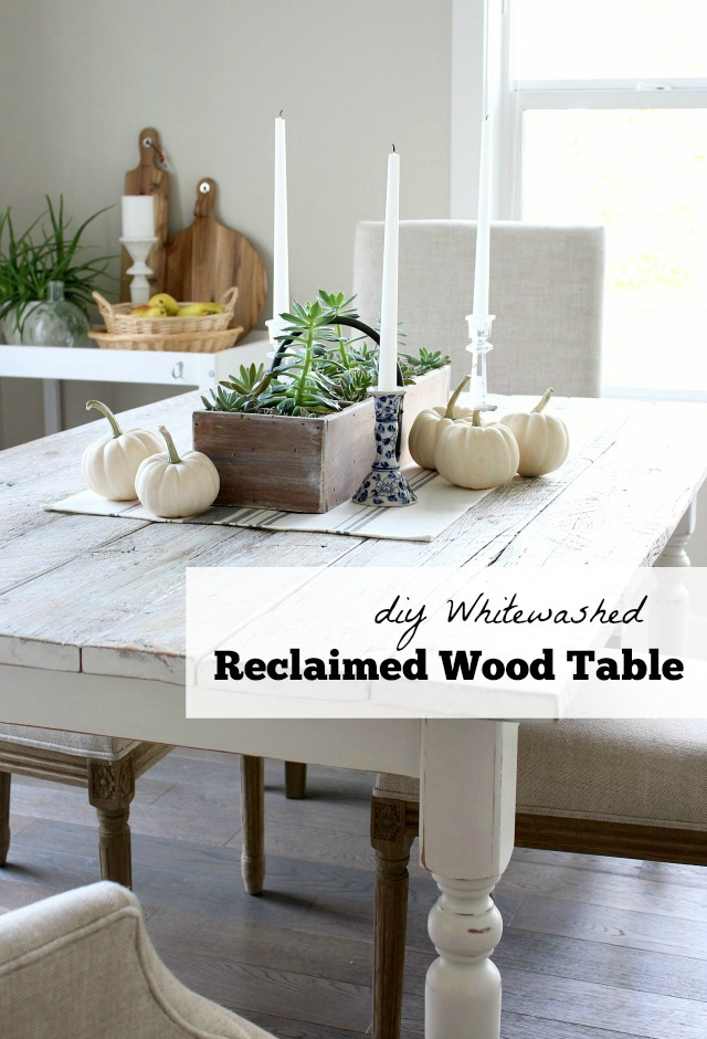 DIY Whitewashed Reclaimed Wood Dining Table