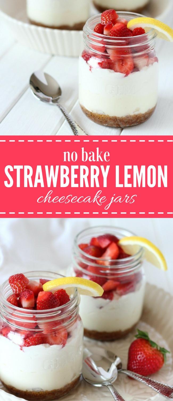 No Bake Strawberry Lemon Cheesecake Jars