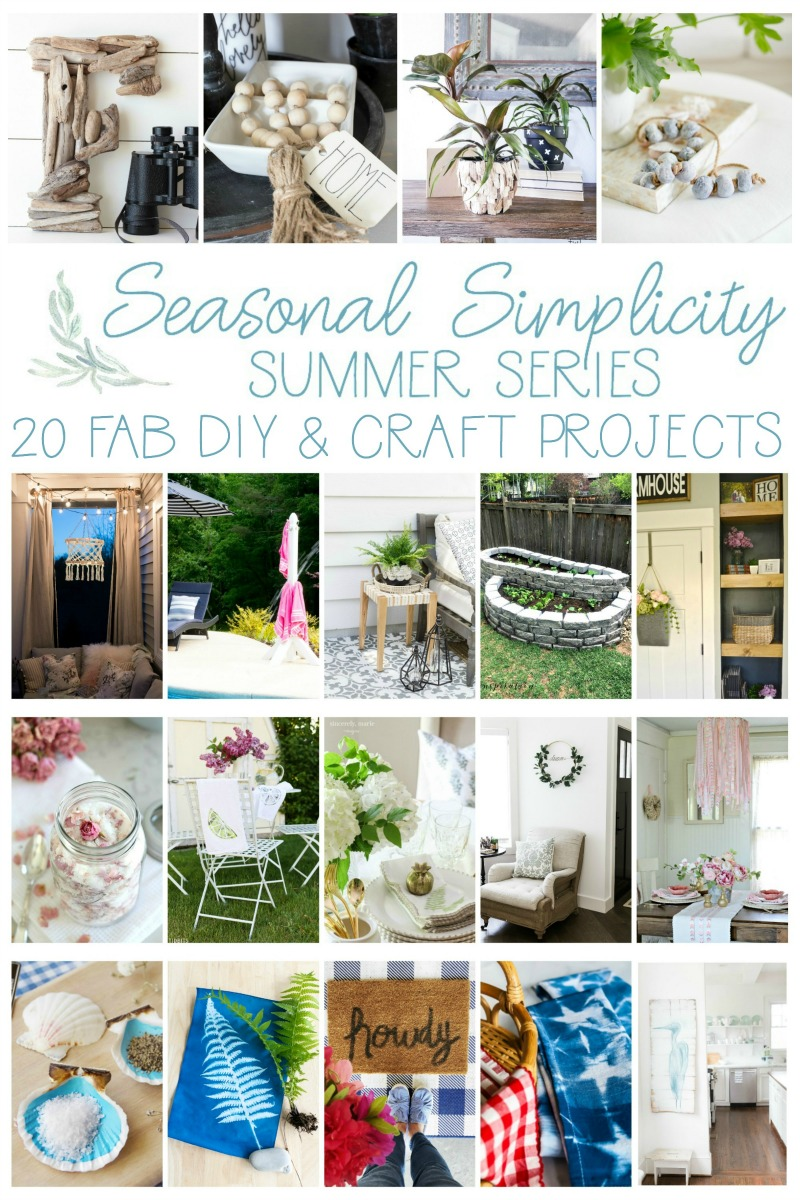 Seasonal Simplicity Summer Series - Fabulous DIY & Craft Projects