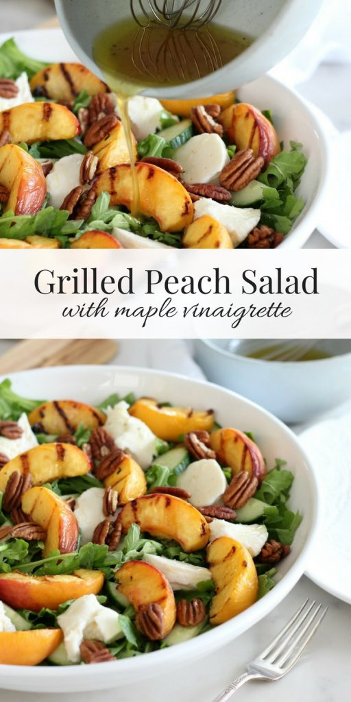 Grilled Peach Salad with Mixed Greens, Fresh Mozzarella and Maple Vinaigrette