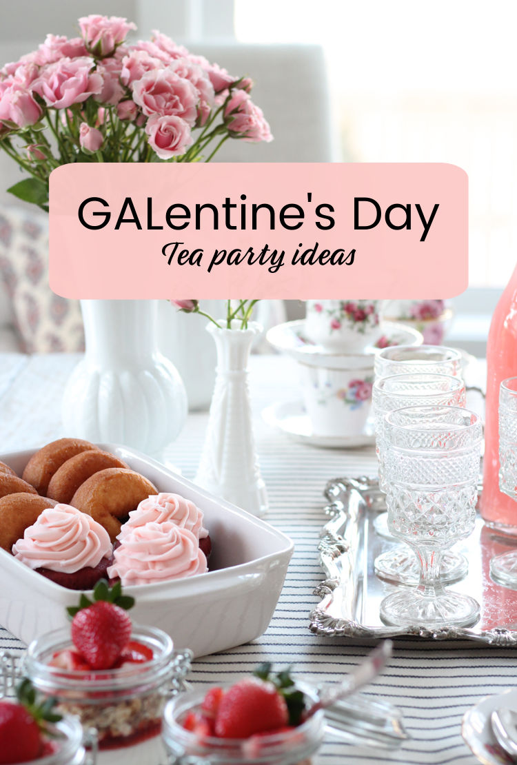 Galentine's Day Tea Party Ideas