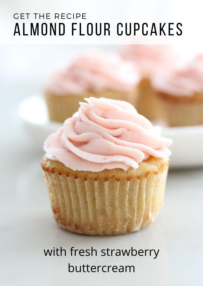 Almond Flour Cupcakes with Fresh Strawberry Buttercream