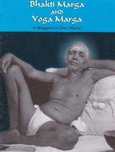 Bhakti Marga and Yoga Marga