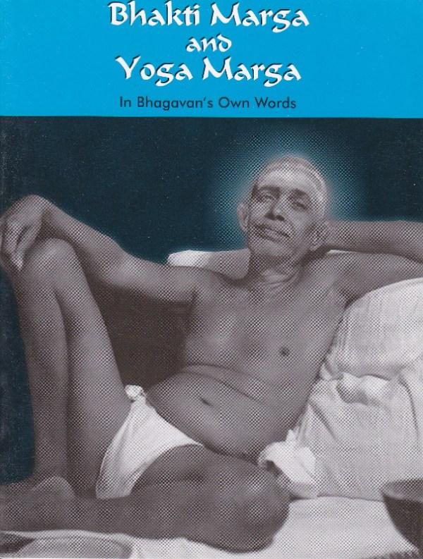 Bhakti Marga and Yoga Marga