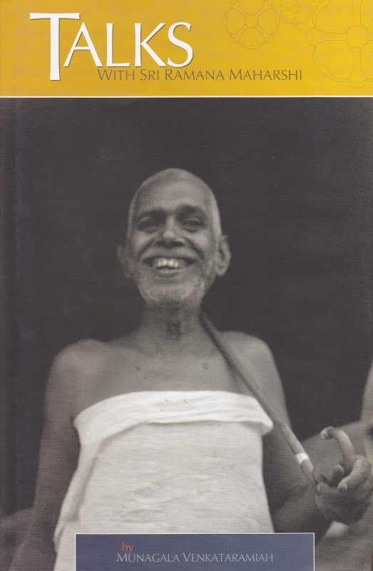 Talks with Sri Ramana Maharshi
