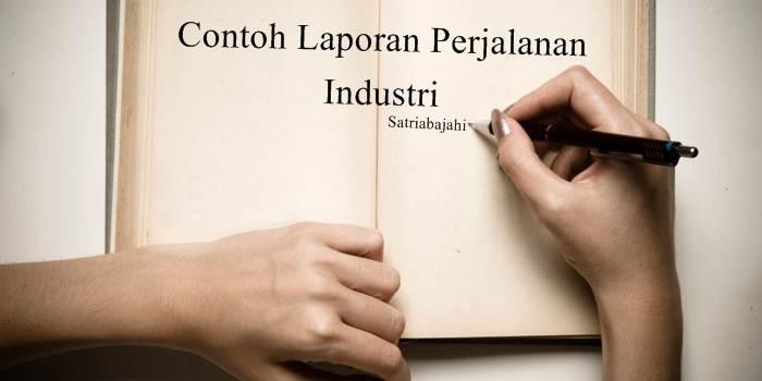 contoh laporan kunjungan insdustri
