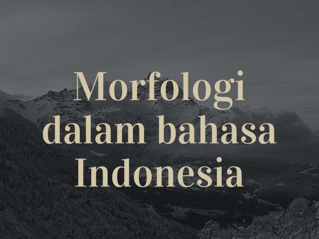 morfologi dalam bahasa indonesia