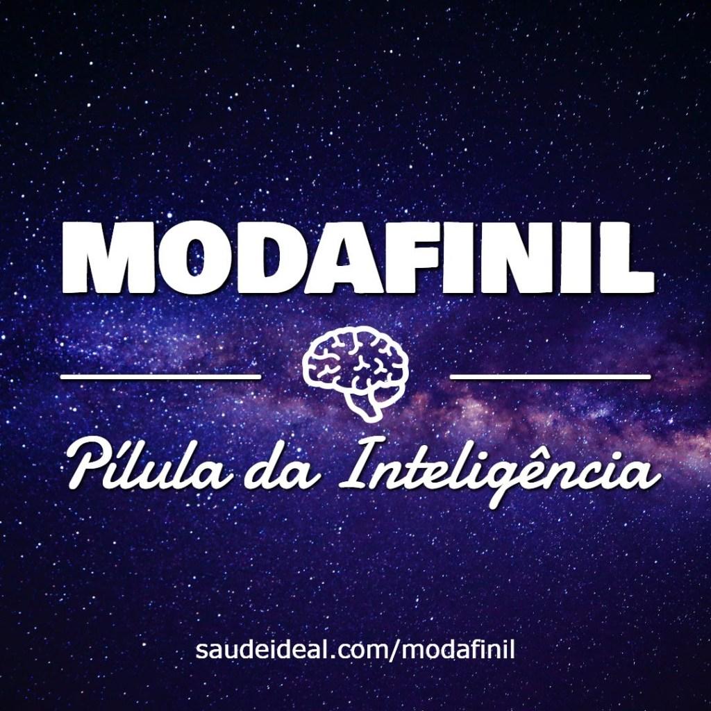 Modafinil é a Pílula da Inteligência